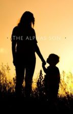 The Alphas Son  by balsey2112