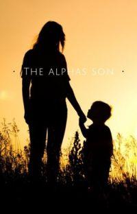 The Alphas Son  cover