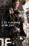 I'll run away with you. | the maze runner [newt] cover