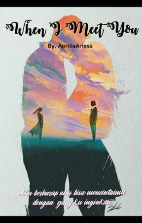 When I Meet You by MikuAriesa