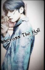 Across The Hall [VMinKook] by RapMonnieDance
