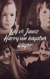 Lily ve James Harry'nin hayatını izliyor cover