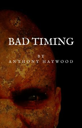 Bad Timing by Haywood01