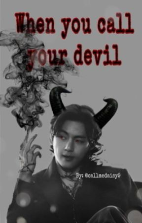 When the devil call your name (Slow update ) by callmedaisy9