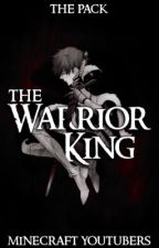 The Warrior King: The Pack Story: Minecraft YouTubers by missmatched123