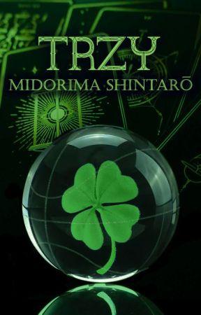 Trzy | Midorima Shintarō by _videl