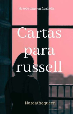cartas para russell  by Nareathequeen