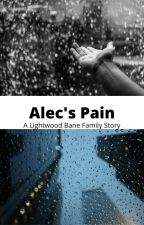 Alec's Pain by BrittanyBostic0