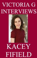 Victoria G Interviews Kacey Fifield by HelloVictoriaG