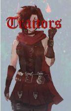 Traitors! (RWBY x Betrayed Fem! Reader x Azur Lane) by Graf__Spee