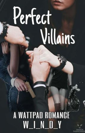 Perfect Villains✅-[REVISI] by W_I_N_D_Y