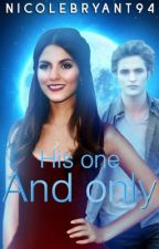 His One and Only by itsmissnikki2u