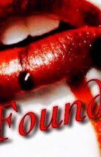 Found (Demetri Love story) ||rewritten|| by VampireCara