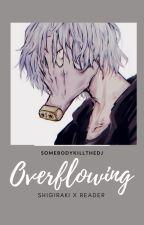 overflowing~~shigaraki x reader by somebodykillthedj