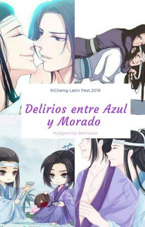 Delirios entre Azul y Morado  by HyggelingBellusse