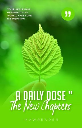 A Daily Dose (The New Chapters) by imawreader