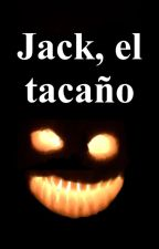 Jack, el tacaño. by Cephalaspis