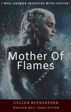 Mother of Flames (C. Rutherford - DA:I) by Lone-wolf-fanfics