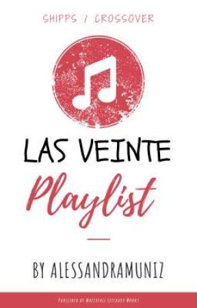 Las veinte playlist  by AlesandraMuniz