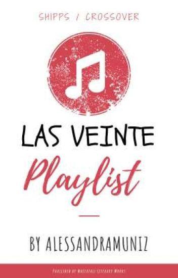 Las veinte playlist