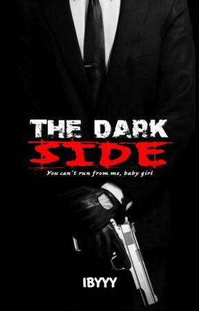 The  Dark  side ✔ by __Ibyyy__