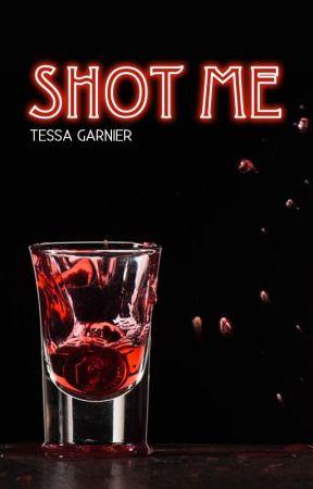 Shot me by TessaGarnier