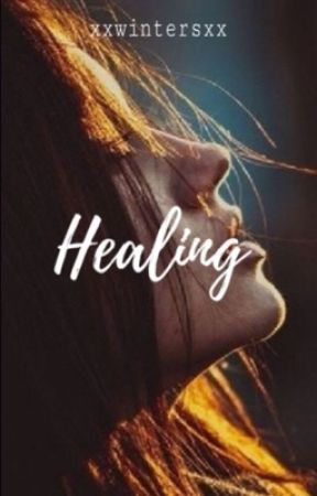 Healing (Discontinued) by xxwintersxx