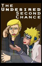 The Undesired Second Chance by Poplasia