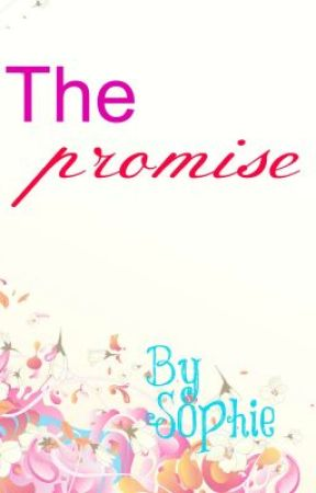 The promise by xSophi3x