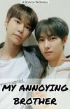 My Annoying Brother ¦ Doyoung and Renjun cover