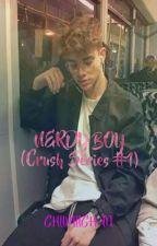 NERDY BOY (CRUSH SERIES #1) by Chiimiichan