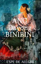 Ang Dayong Binibini by Rafakeiko
