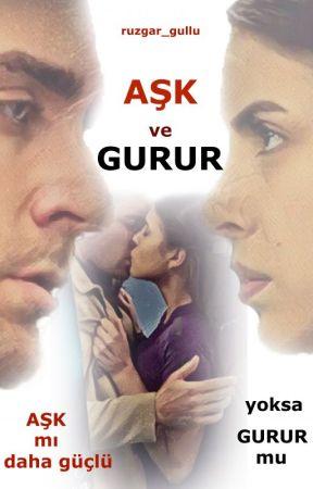 AŞK ve GURUR (Watty2020) by ruzgar_gullu