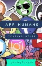 App Humans Texting Stuff by LynoleyTpayne