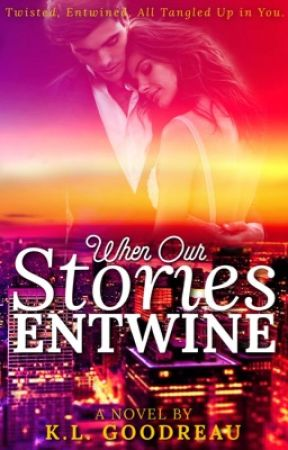 When Our Stories Entwine by keralee123