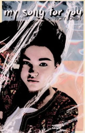 ✓ my song for you ミ ricky bowen ¹  by asapreyes