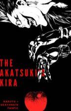 The Akatsuki's Kira (Kakashi x Reader x Akatsuki) (Death Note + Naruto Fanfic) by SasoriTheRedHead