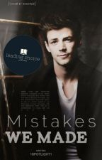 Mistakes We Made (Glee FF/Sebastian Smythe) | ✓ by SleekerVae