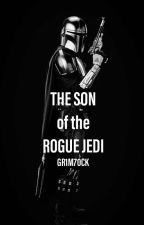 The Son of the Rogue Jedi by GR1M70CK