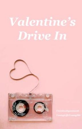 Valentine's Drive In by YoungLifeYoungMe