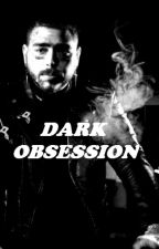 Dark Obsession ♡-- Post Malone Smut, Supernatural, Interactive Fiction by OceanoKennedy