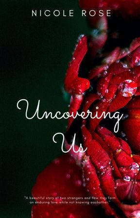 Uncovering Us by _nicolina