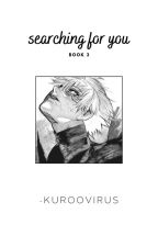 SEARCHING FOR YOU ➳ [ ✓ ] by -MINNIEMIN