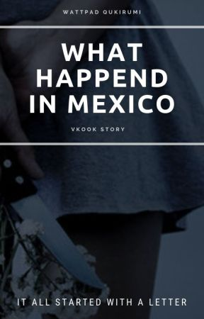 What Happend In Mexico? || VKOOK || by Qukirumi