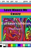 Love Makes Me Cwazy (STUDxSTUD) cover