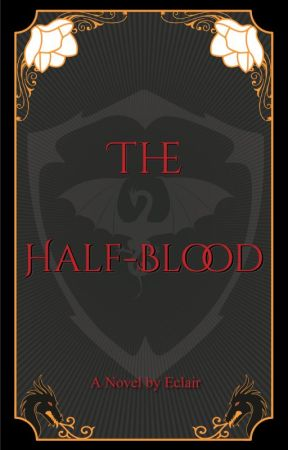 The Half-Blood by EclairNightmare