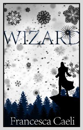 Wizard - The W series by FrancescaCaeli