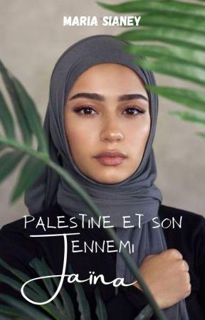 Palestine et son ennemi - JAÏNA by SabrinaLehna