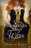 Courtesan of War | A Regency Romance cover