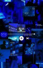 blue     b.e by WildChildx_